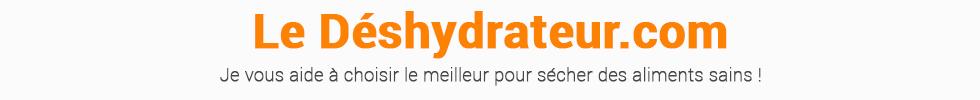 Le deshydrateur